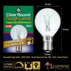 Bell 40w 240/250v Small Bayonet SBC/B15 Tough Lamp 3000 Hour Clear Round Bulb