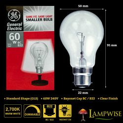 GE 60w 240v Bayonet Cap BC B22 Dimmable GLS Clear Light Bulb